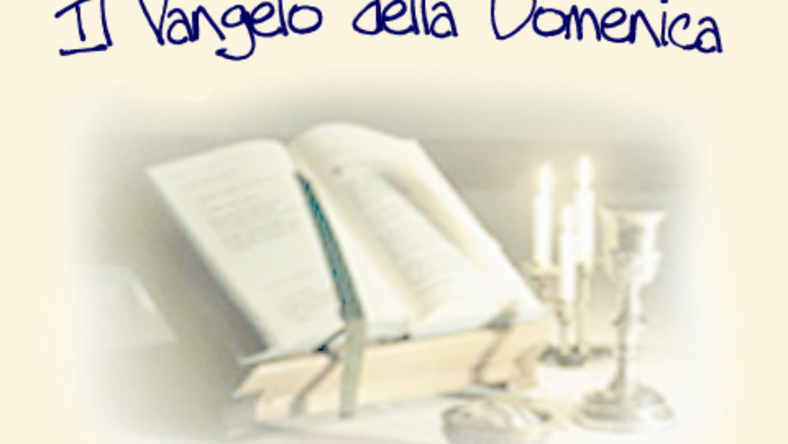 Vangelo di domenica 19 novembre